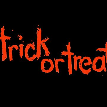 TRICK OR TREAT by DCdesign