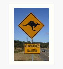 "ROADSIGN ""NO KANGAROOS IN AUSTRIA""  Art Print"