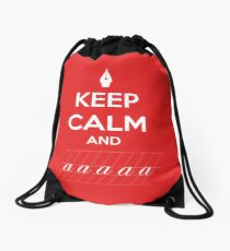 Keep Calm and a a a - Calligraphy Drawstring Bag