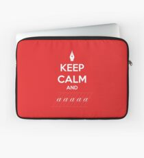 Keep Calm and a a a - Calligraphy Laptop Sleeve