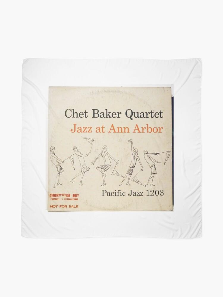 Alternate view of Chet Baker Quartet – Jazz At Ann Arbor  Scarf
