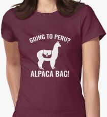 Going To Peru? Women's Fitted T-Shirt