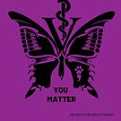 Vet Med After Hours You Matter Butterfly Phone Cases by vetmedafter