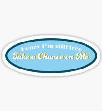 Take a chance on me- ABBA Sticker