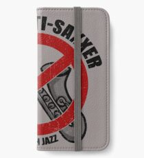Anti-Saxxer iPhone Wallet/Case/Skin