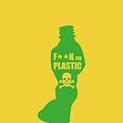 f**k the plastic by Marco Ferruzzi