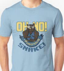 A Poisonous Snake! Unisex T-Shirt