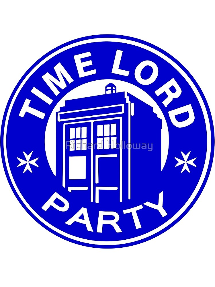 Time Lord Party By Richard Holloway Redbubble