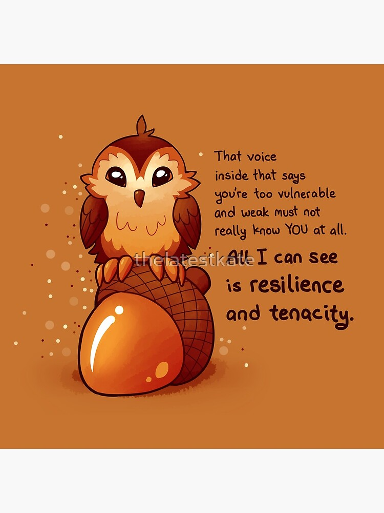 """""""All I Can See is Resilience"""" Tiny Acorn Owl by thelatestkate"""