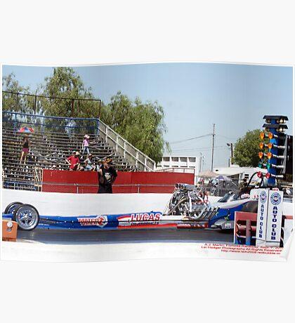 A.J. Martin Drag Racing; Fomosa Raceway, CA USA Poster
