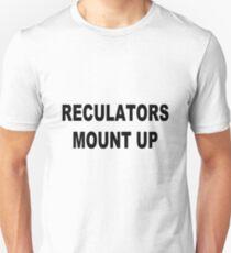 Regulators mount up geek funny nerd Unisex T-Shirt