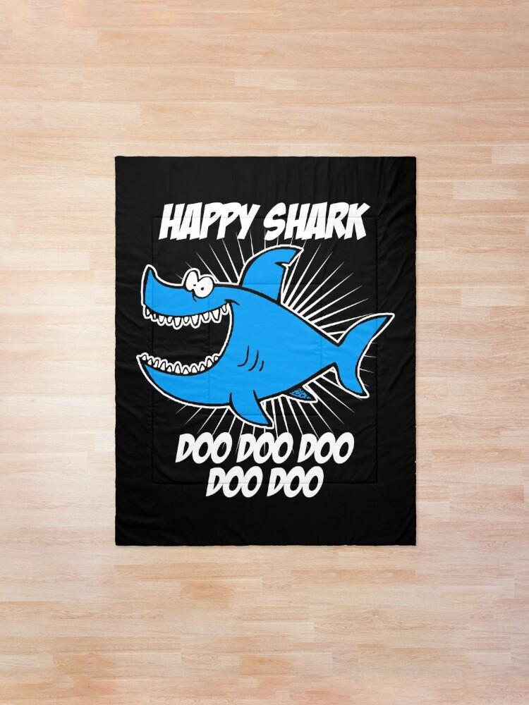 Alternate view of Happy Shark Doo Doo Doo Comforter