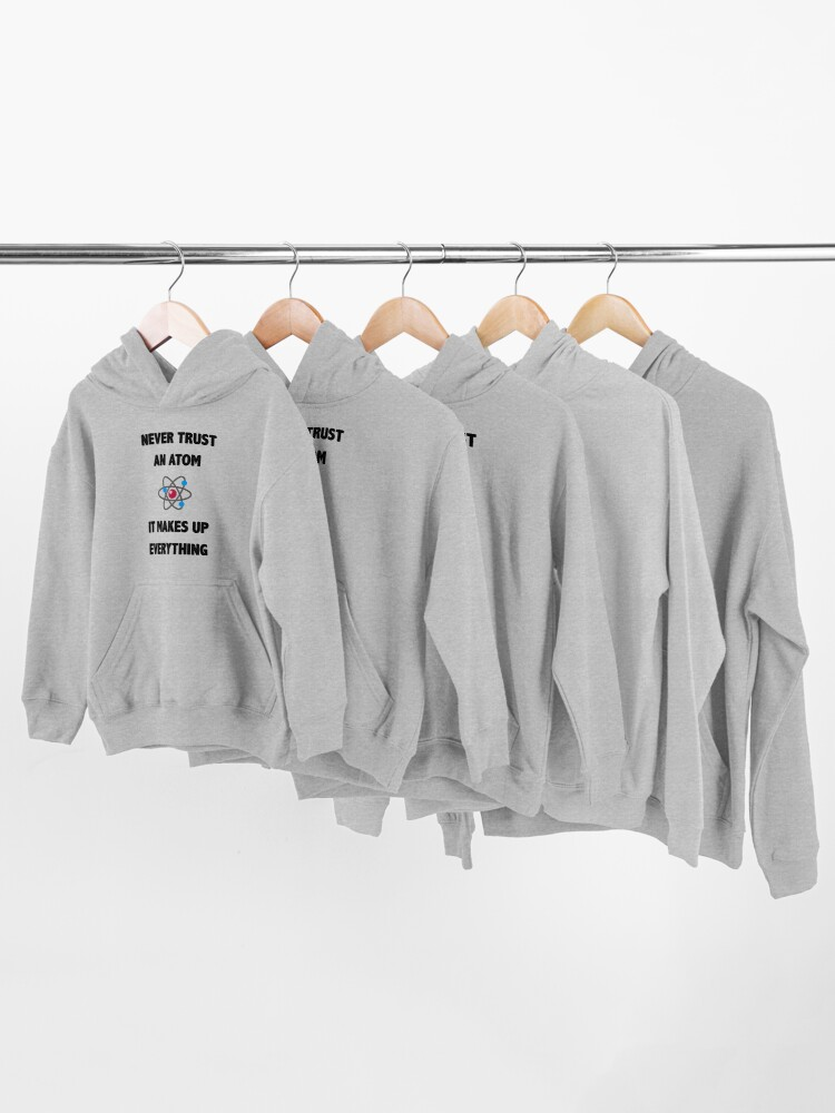 Alternate view of Don't Trust Atoms Kids Pullover Hoodie