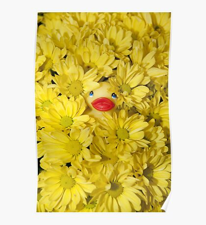 """""""Mums The Word"""" - rubber ducky hiding in the flowers Poster"""