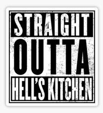 Straight Outta Hell's Kitchen Sticker