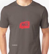 You rock  Unisex T-Shirt