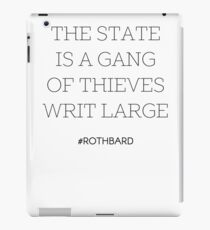 Gang of Thieves Rothbard quote iPad Case/Skin