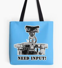 Need Input! Tote Bag