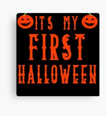 IT'S MY FIRST HALLOWEEN Canvas Print