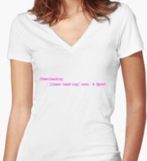Cheerleading Is a Sport Definition  Women's Fitted V-Neck T-Shirt