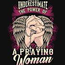 Unterschätze niemals die Macht einer betenden Frau von Charles Mac
