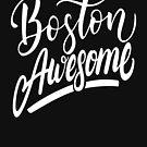 Boston Ehrfürchtiges Boston hob mich Massachusetts New England auf von ProjectX23