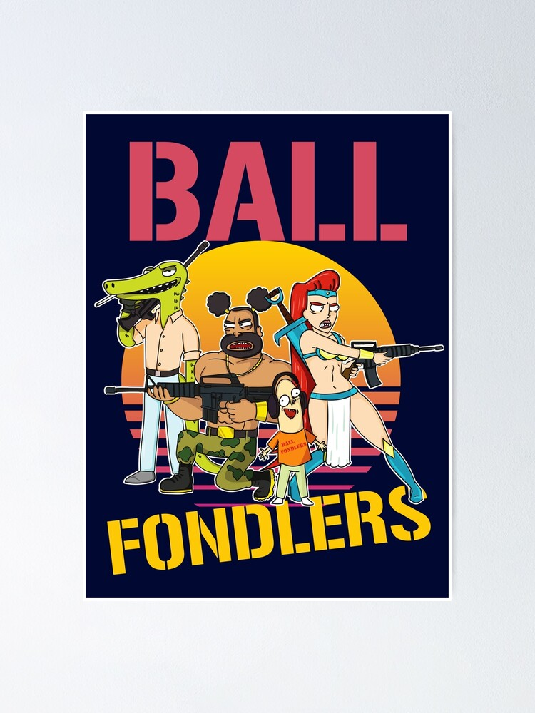 Alternate view of Rick and Morty Ball Fondlers TV Series T-shirt Poster