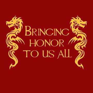 Bringing Honor To Us All by HarrisonAmy