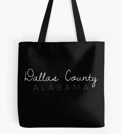 Dallas County, Alabama Tote Bag