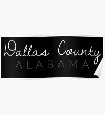 Dallas County, Alabama Poster