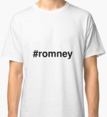 #romney Classic T-Shirt
