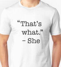 That's what she said shirt T-Shirt