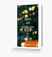 lights will guide Greeting Card