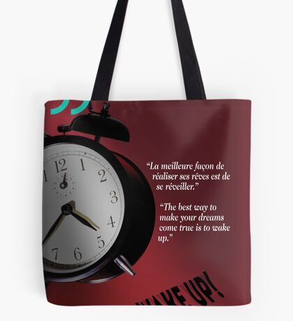 Wake Up! (quotation) Tote Bag