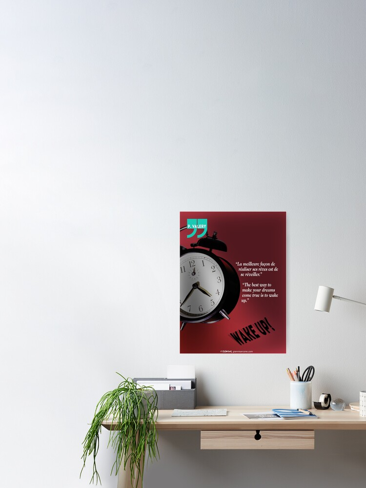 Alternate view of Wake Up! (quotation) Poster