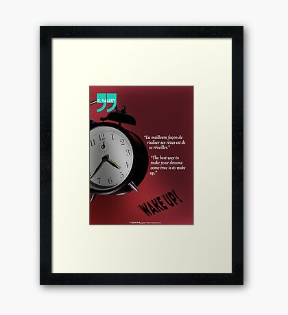 Wake Up! (quotation) Framed Print