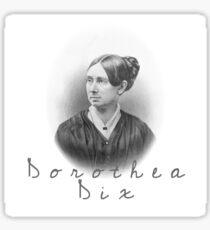Dorothea Dix Sticker