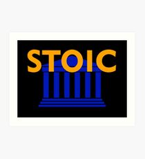 Stoic - Stay Stoic - Find Freedom Art Print