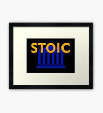 Stoic - Stay Stoic - Find Freedom Framed Print
