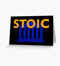 Stoic - Stay Stoic - Find Freedom Greeting Card