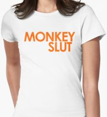 We're Not Having Monkey Slut As A Password Womens Fitted T-Shirt