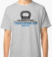 San Marcos (Fall) Fit Body Transformation Challenge Classic T-Shirt