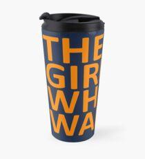 The Girl Who Waited  Travel Mug