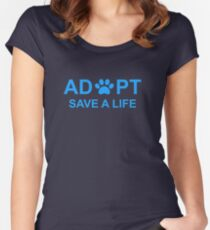 Adopt. Save a Life. Women's Fitted Scoop T-Shirt