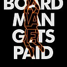 Cool Board Man Gets Paid Basketball Lover von mjacobp