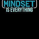Awesome Mindset Is Everything Bodybuilder Gym von mjacobp