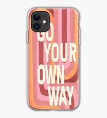Go your own way iPhone Case