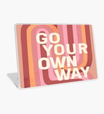 Go your own way Laptop Skin