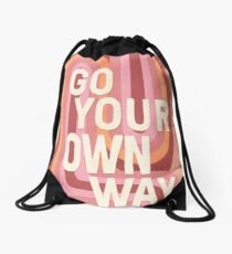 Go your own way Drawstring Bag