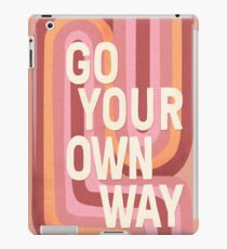Go your own way iPad Case/Skin